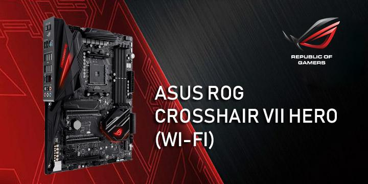 ASUS ROG CROSSHAIR VII HERO Motherboard Unpacking Test